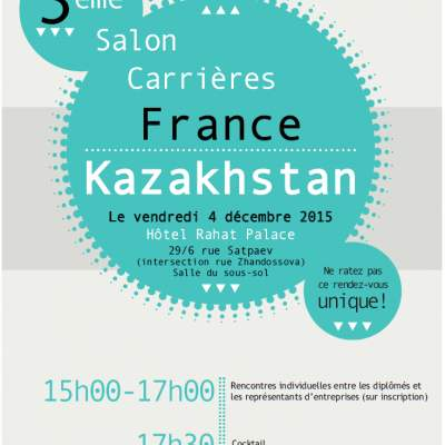 "Participez au 3ème salon ""Carrières France-Kazakhstan"""